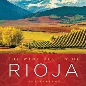 the wine region of rioja Book Review: The Wine Region of Rioja