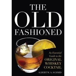 OF 300x300 Book Review: The Old Fashioned: An Essential Guide to the Original Whiskey Cocktail