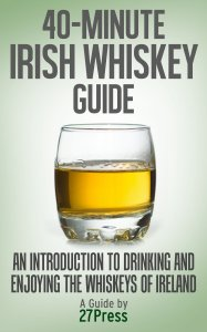 40MIWG 187x300 Book Review: The 40 Minute Irish Whiskey Guide