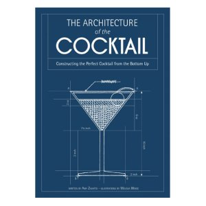 architecture of the cocktail 2 300x300 Book Review: The Architecture of the Cocktail