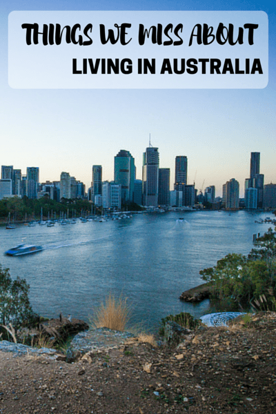 Things We Miss About Living in Australia