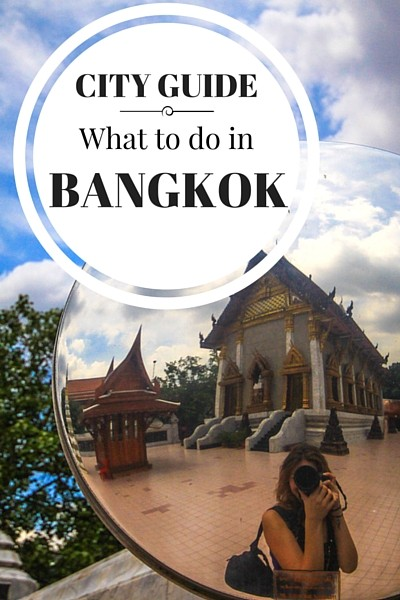 What to do in Bangkok, where to stay, what to eat and other great tips on visiting Thailand's capital.