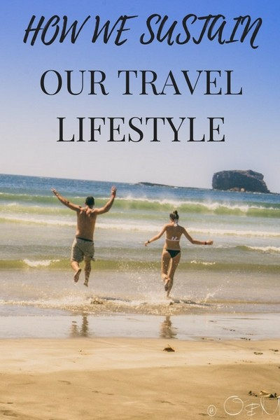How we sustain our travel lifestyle