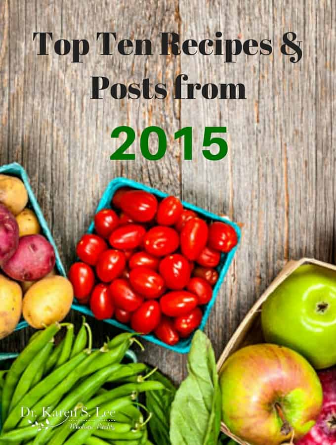 Top 10 Recipes and Posts from 2015