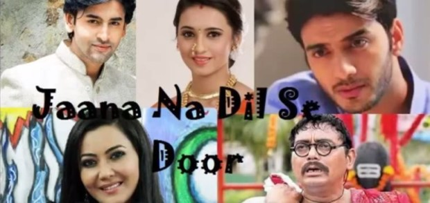 Jaana Na Dil Se Door Wiki, Cast, Story, Star Plus, Timings
