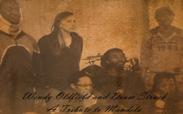 Wendy Oldfield and Drum Struck's Tribute To Mandela