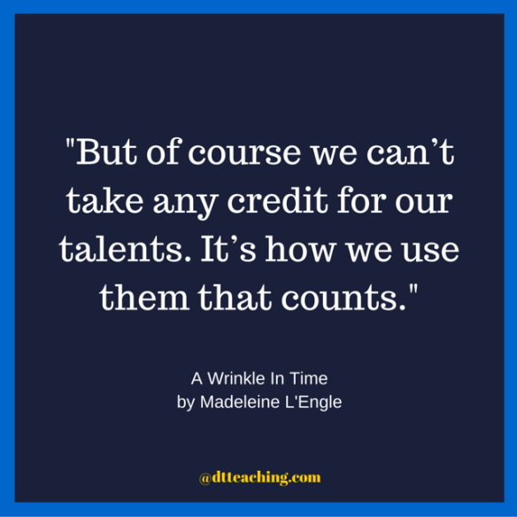 We can't take credit for our talents