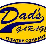 Dad's Garage Theater – I'm Not Making this Shit Up