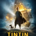 Movie Review: The Adventures of Tintin: The Secret of the Unicorn.