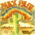 Max Pain and the Groovies: Tortilla Gold