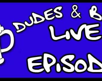 DUDES-BEER-live episode-600x280