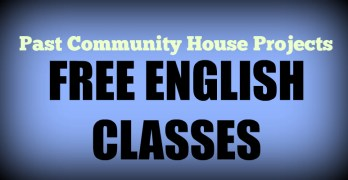 Past Community House Projects: Free English Classes