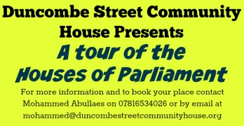 Parliament Tour Announced! – Organised By Duncombe Street Community House