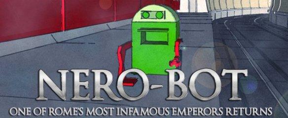 Nero-bot returns