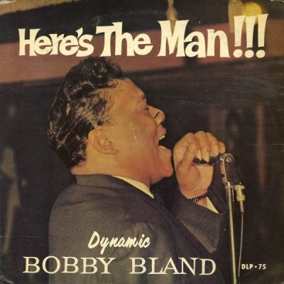 Bobby Bland : Here's The Man!!! (LP, Vinyl record album) -- Dusty Groove is Chicago's Online ...