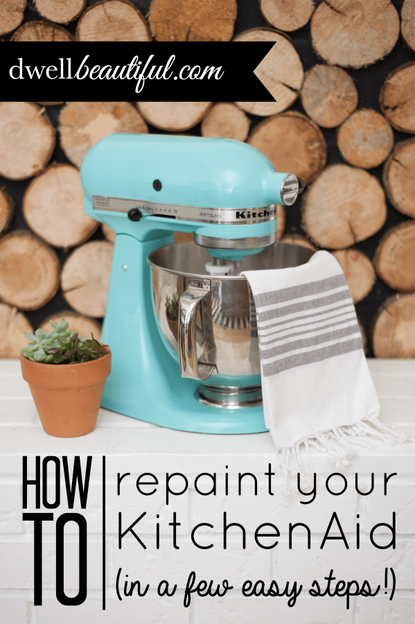 How to Paint Your KitchenAid Mixer