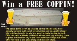 Win a free coffin
