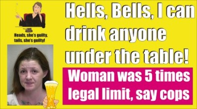 Woman 5 times the legal limit, say cops