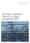 Reviving_Co-operative_Security_in_Europe_through_the_OSCE_web_cover_klein