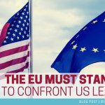 The EU must stand ready to confront US leadership