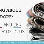 Talking about Europe: Die Zeit and Der Spiegel 1940s-2010s