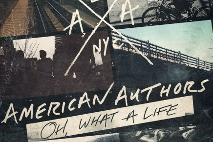 American Authors – Oh, What A Life Review