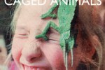 Caged Animals – In The Land of Giants Review