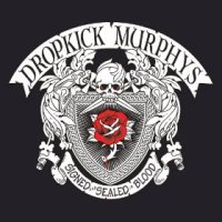Dropkick Murphys Signed and Sealed in Blood