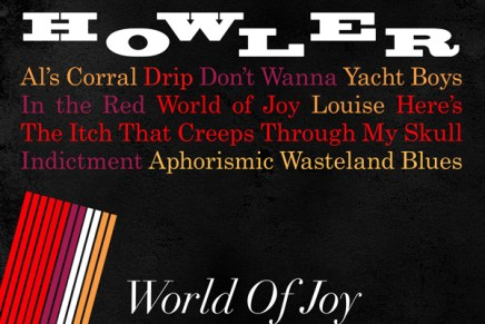 Howler – World of Joy Review