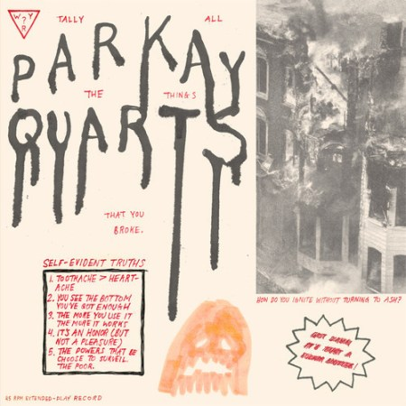 Parquet Courts Tally All The Things That You Broke