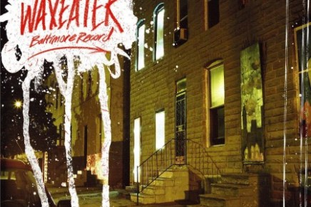 WAXEATER – Baltimore Record Review