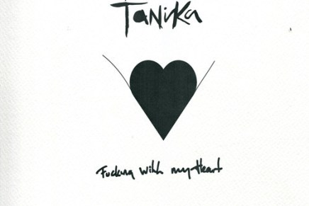 "Tanika – ""Fucking With My Heart"""