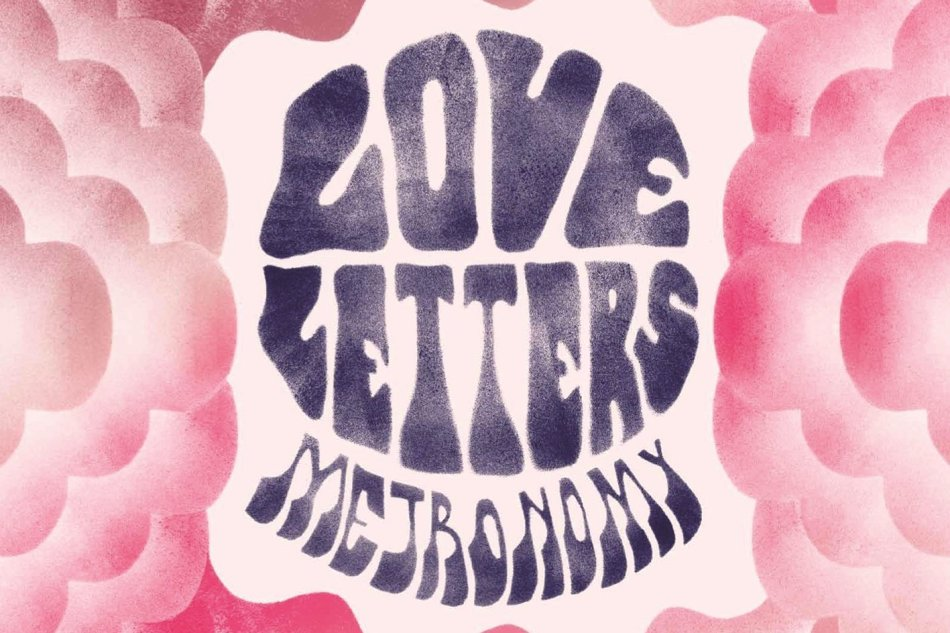 Metronomy – Love Letters Review