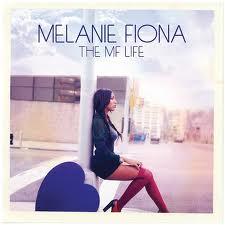 Melanie Fiona The MF Life