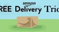 Amazon Free Delivery Trick