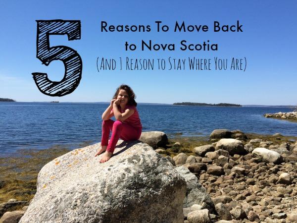 5 reasons to move back to nova scotia and 1 reason to stay where helen earley 5 reasons to move back to nova scotia solutioingenieria Images