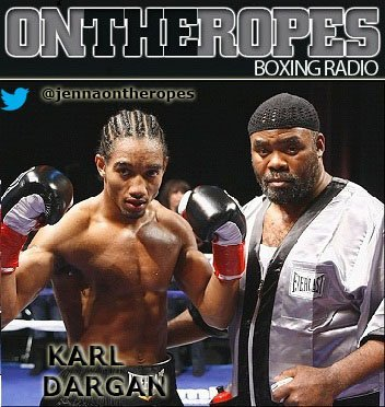 "Karl 'Dynamite' Dargan: ""I can't compare myself to other Philadelphia fighters even though I am from Philly, my style's versatile, I can do different things"""