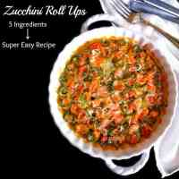 5 Ingredients Zucchini Roll Ups - Super Easy Recipe