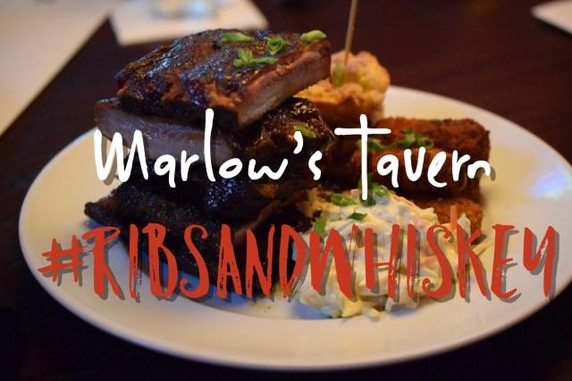 Marlow's Tavern #RibsAndWhiskey