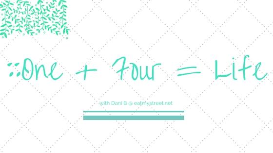 __One + Four = Life