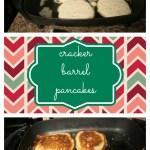 Cracker Barrel-esque Pancakes