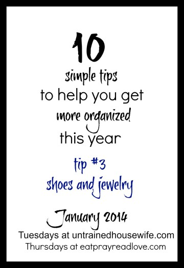 10 simple tips to show you how to get organized this year-tip 3 from eatprayreadove.com