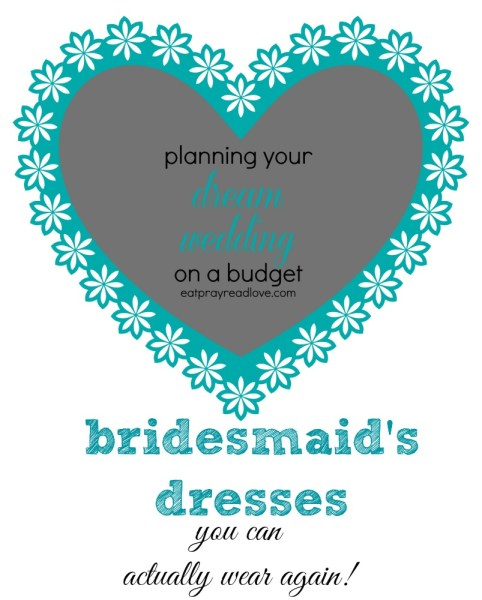 bridesmaids dresses you can wear again