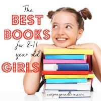 The Best Books for Girls Ages 8-11