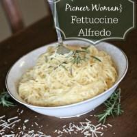 Better-than-Pioneer-Woman Easy Fettuccine Alfredo
