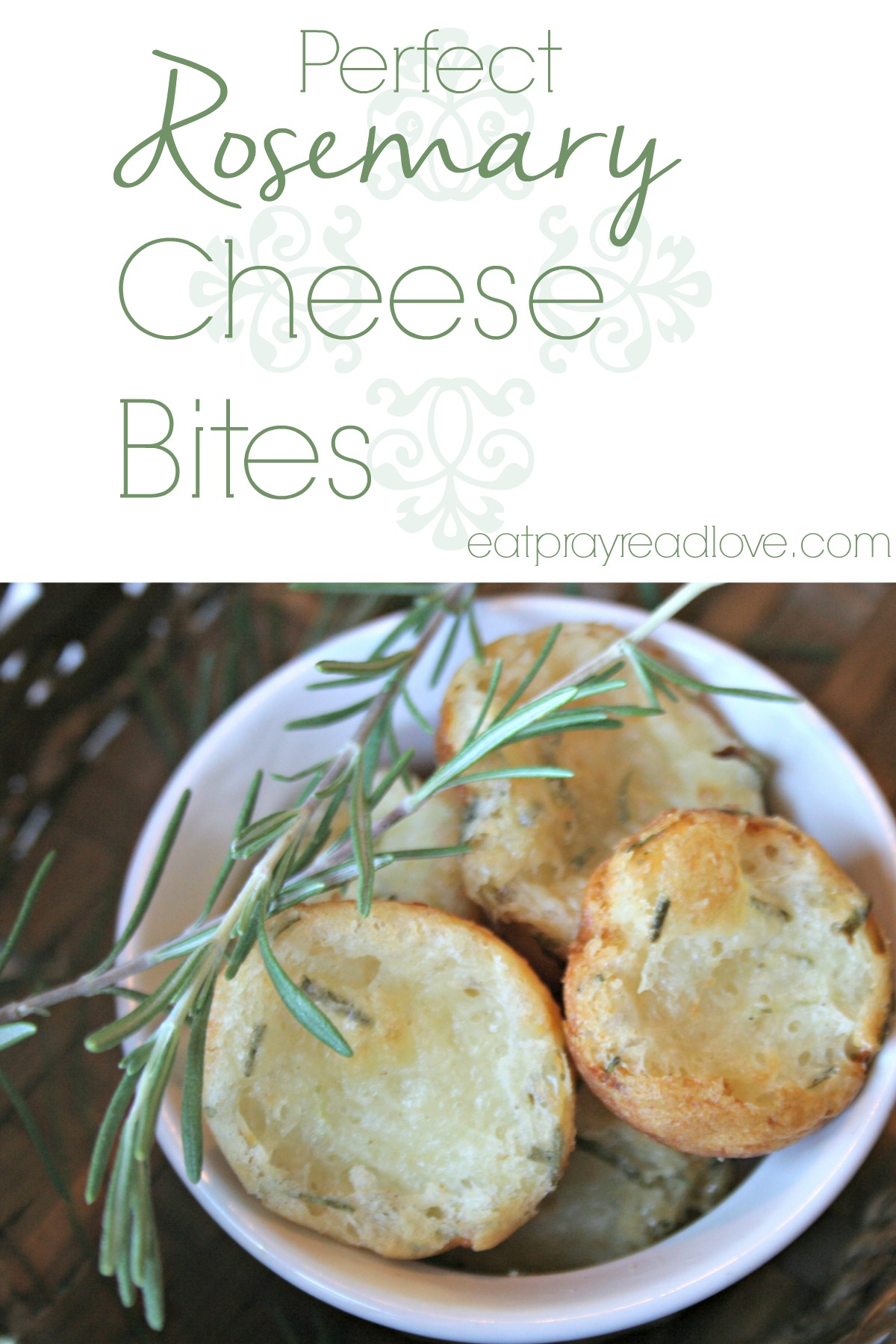 Perfect Rosemary Cheese Bites - Eat Pray {Read} Love