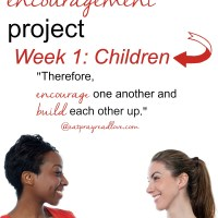 The Encouragement Project- Week 1