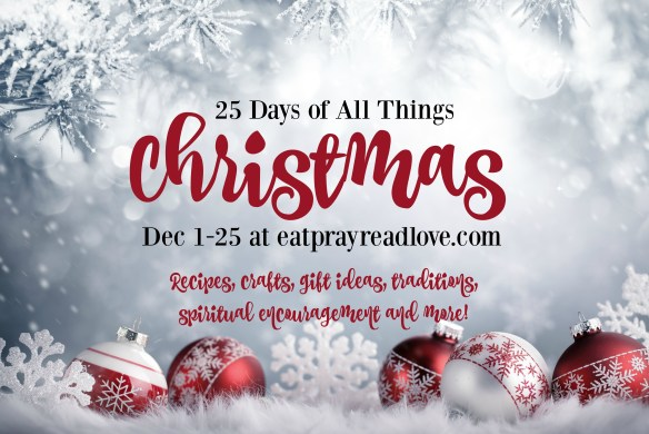 25 days of all things Christmas
