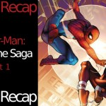 Story Arc Recap: Spider-Man – The Clone Saga (Part 1)