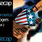 Issue Recap: Captain America – Steve Rogers #2